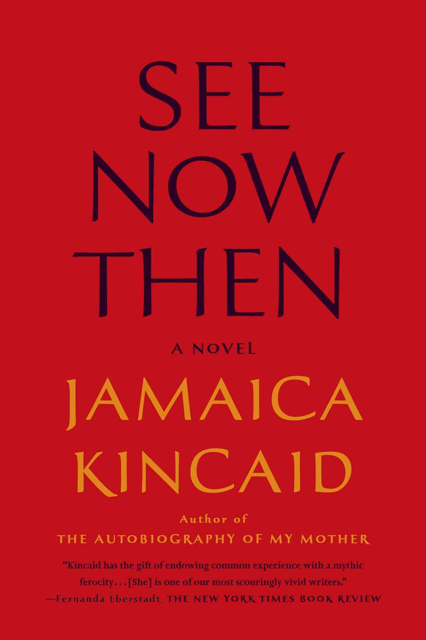 See Now Then By Kincaid, Jamaica